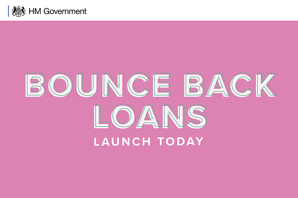 BOUNCE BACK LOAN SCHEME NOW OPEN